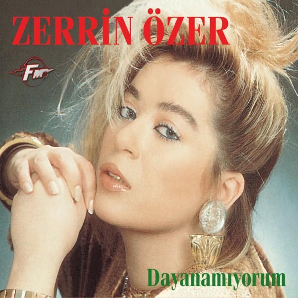 ZERRIN OZER.-DAYANAMIYORUM